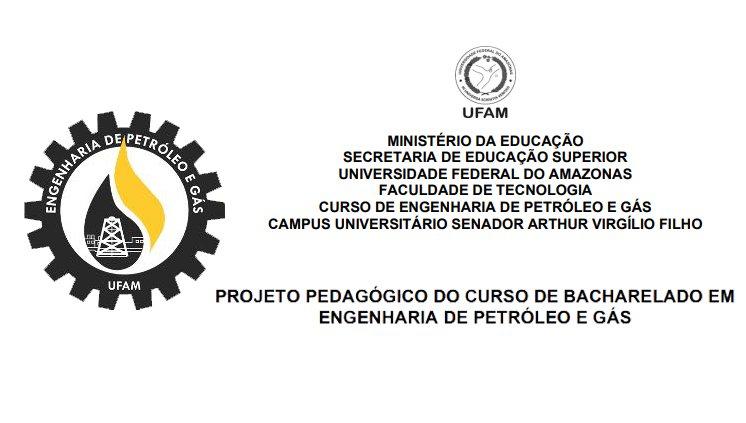NOVO PROJETO PEDAGÓGICO DO CURSO DE ENGENHARIA DE PETRÓLEO E GÁS É APROVADO POR UNANIMIDADE.